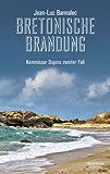 Bretonische Brandung: Kommissar Dupins zweiter Fall (Kommissar Dupin ermittelt)