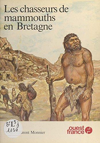 Les Chasseurs de mammouths en Bretagne