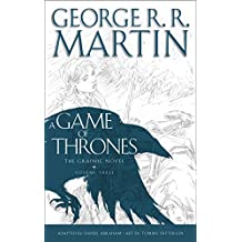 A Game of Thrones: Graphic Novel, Volume Three (A Song of Ice and Fire)