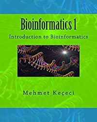 Bioinformatics 1: Introduction to Bioinformatics (English Edition)