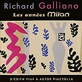 Les Annees Milan: d'Edith Piaf a Astor Piazzolla
