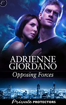 Opposing Forces (Private Protectors) von [Giordano, Adrienne]