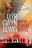 Rhyw Flodau Rhyfel