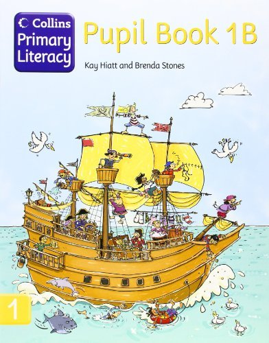 Pupil Book 1B (Collins Primary Literacy) (Bk. 1B) by Kay Hiatt (2008-05-01)