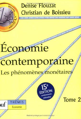 conomie contemporaine , tome 2 : Les phnomnes montaires