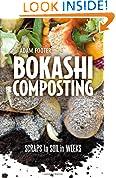 #7: Bokashi Composting: Scraps to Soil in Weeks