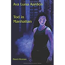 Tod in Manhattan (Hazel-Roman, Band 5)