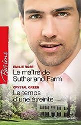 Le maître de Sutherland Farm - Le temps d'une étreinte (Passions t. 314)