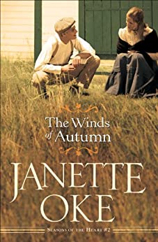 The Winds of Autumn (Seasons of the Heart, Book 2) von [Oke, Janette]