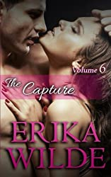 THE CAPTURE: The Marriage Diaries, Volume 6 by Erika Wilde (2014-10-13)