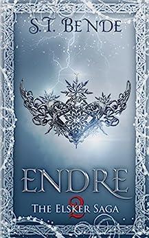 Endre (Elsker Saga Book 2) by [Bende, S.T.]