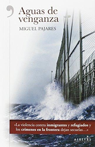 Aguas de venganza por Miguel Pajares Alonso