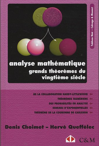 Analyse mathmatique. Grands thormes du vingtime sicle