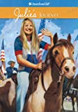 Julie's Journey (American Girls Collection)