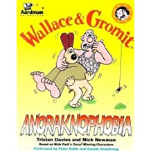 Wallace & Gromit - Anoraknophobia