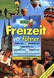 Nordtour Freizeitverführer, Bd.1, Spaßtouren, Abenteuertouren, Schlemmertouren, Wintertouren, Kulturtouren -