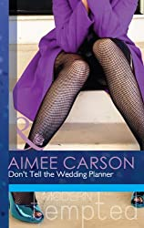 Don't Tell the Wedding Planner (Mills & Boon Modern Tempted) (One Night in New Orleans, Book 2)