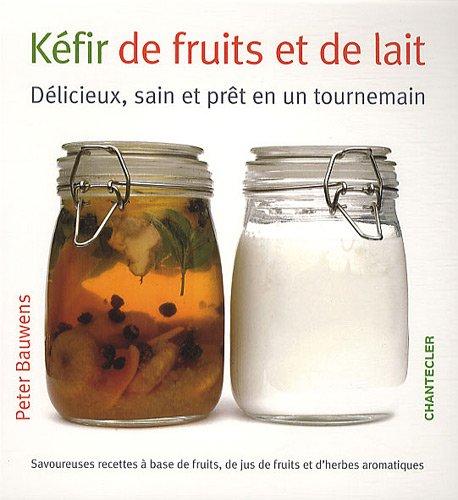 Kfir de fruits et de lait
