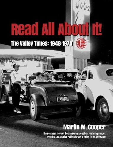 Read All About It!: The Valley Times: 1946-1970 by Martin M Cooper (2015-06-09)