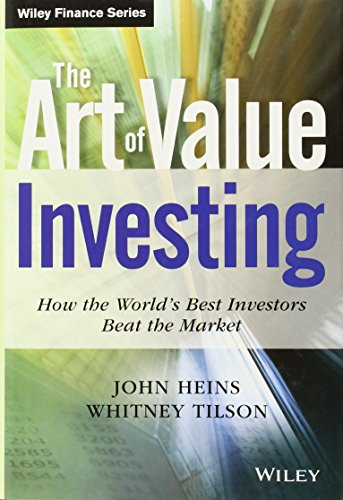 The Art of Value Investing: How the World's Best Investors Beat the Market (Wiley Finance) by John Heins (31-May-2013) Hardcover