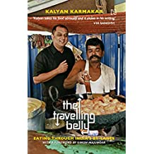 The Travelling Belly: Eating Through India's By-Lanes