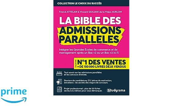 La Bible Des Admissions Paralleles Integrer Les Grandes Ecoles De