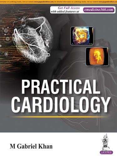 Practical Cardiology por Gabriel M. Khan