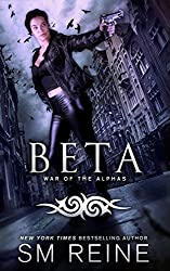 Beta: An Urban Fantasy Novel (War of the Alphas Book 2) (English Edition)