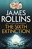 Front cover for the book The 6th Extinction by James Rollins
