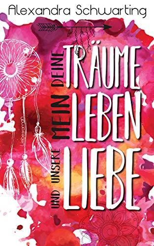 Leben und unsere Liebe: Liebesroman ()