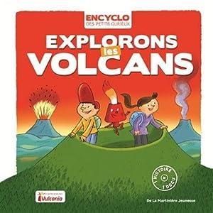 """Afficher """"Explorons les volcans"""""""