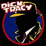 Dick Tracy (Original Score)