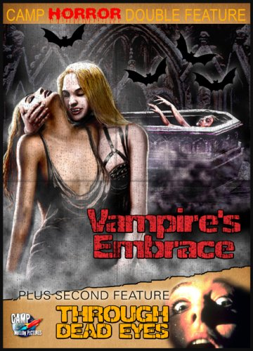 Preisvergleich Produktbild Camp Horror Double Feature: Vampires Embrace / Through Dead Eyes