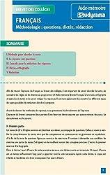 Français, méthodologie : questions, dictée, rédaction : Brevet des collèges