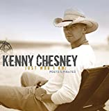 Songtexte von Kenny Chesney - Just Who I Am: Poets & Pirates