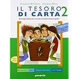 Il tesoro di carta. Antologia-Letteratura-Scrittura-Competenze. Per la Scuola media: 2