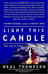 Light this Candle: The Life & Times of Alan Shepard