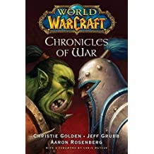 World of Warcraft: Chronicles of War: The Last Guardian, Rise of the Horde, Tides of Darkness & Beyond the Portal