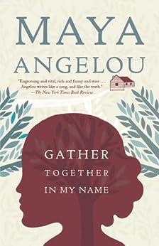 Gather Together in My Name par [Angelou, Maya]