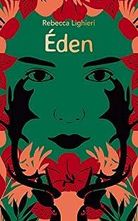 Éden - Emmanuelle Bayamack-Tam