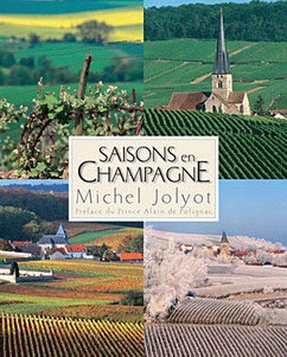Saisons en Champagne par Michel Jolyot