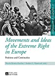 Movements and Ideas of the Extreme Right in Europe: Positions and Continuities