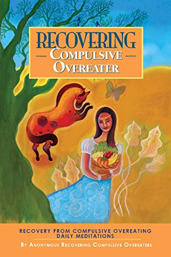 Recovering Compulsive Overeater - Daily Meditations (English Edition)