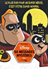 50 messages mystères Disney Tome 2