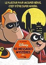 50 messages mystères Disney Tome 2 de Aurélien Carruesco