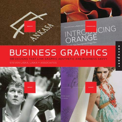 Business Graphics : 500 Designs that Link Graphic Aesthetic and Business Savvy