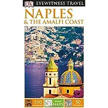 DK Eyewitness Travel Guide Naples & the Amalfi Coast (Eyewitness Travel Guides)