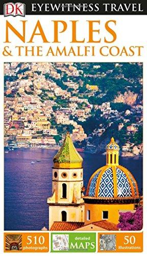 Naples & the Amalfi Coast (DK Eyewitness Travel Guides) por DK Publishing