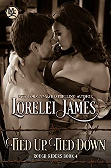 Tied Up, Tied Down (Rough Riders Book 4) (English Edition) par [James, Lorelei]