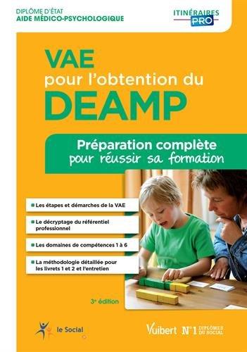 VAE pour l'obtention du DEAMP - Préparation complète pour réussir sa formation - Diplôme d'État d'Aide médico-psychologique par Gwenaëlle Taloc